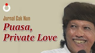Jurnal Cak Nun – Puasa, Private Love