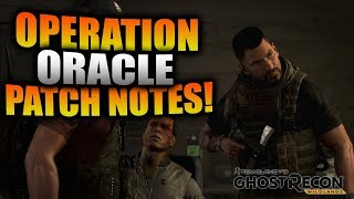 Ghost Recon Wildlands - Operation Oracle Patch Notes! NEW Missions, CQC, Secrets, and MORE!