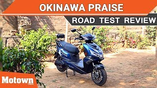 Okinawa Praise electric scooter | Road Test Review | Motown India