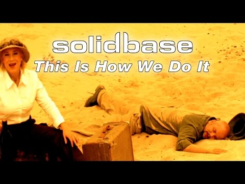 Solid Base - This Is How We Do It (Official)