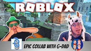 EPIC Collab with G-Rated Family Gaming | G-DAD | Playing Roblox Come Join Us!