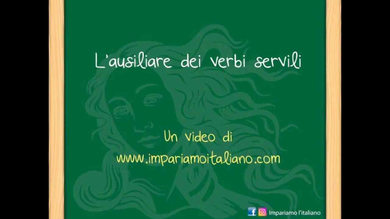 Lausiliare Dei Verbi Modali O Servili Impariamo Litaliano Youtube