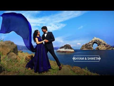 Shyam & Shweta  Pre wedding video 2016 - Hindi Bollywood song
