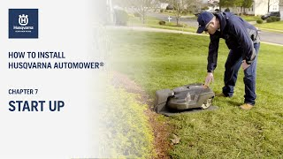 Chapter 7 - Husqvarna Automower® Start Up Guide