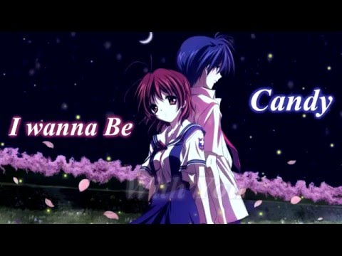 【NIGHTCORE】 Candy  I Wanna Be With You