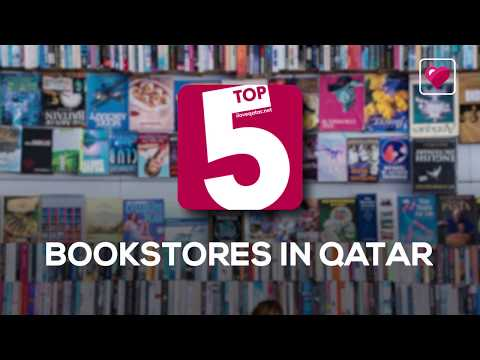 Top 5 bookstores in Qatar!