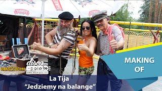 La Tija - Jedziemy na balange - Making of (Disco-Polo.info)