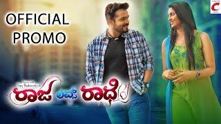 Raja Loves Radhe - Official Trailer featuring Vijay Raghavendra, Radhika Preeti, Shubha Punja
