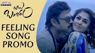 Download Hindi Video Songs - Feeling Song Promo | Babu Bangaram Songs | Venkatesh, Nayanathara, Ghibran