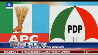 2019 Elections: The Unending PDP/APC Blame Game