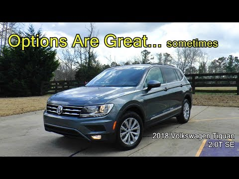 2018 Volkswagen Tiguan 2.0T SE Review - Options Are Great... sometimes