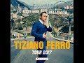 Concerto completo Tiziano Ferro 2017 IL MESTIERE DELLA VITA
