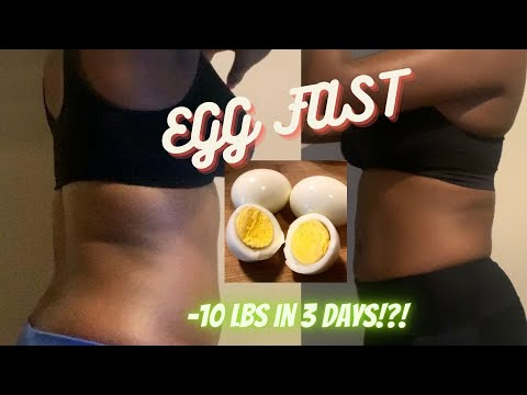 HOW I LOST 10 LBS IN 3 DAYS | EGG DIET vs Egg FAST *my calories, food, workout, before & after pics*