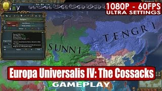 Europa Universalis IV The Cossacks gameplay PC HD [1080p/60fps]