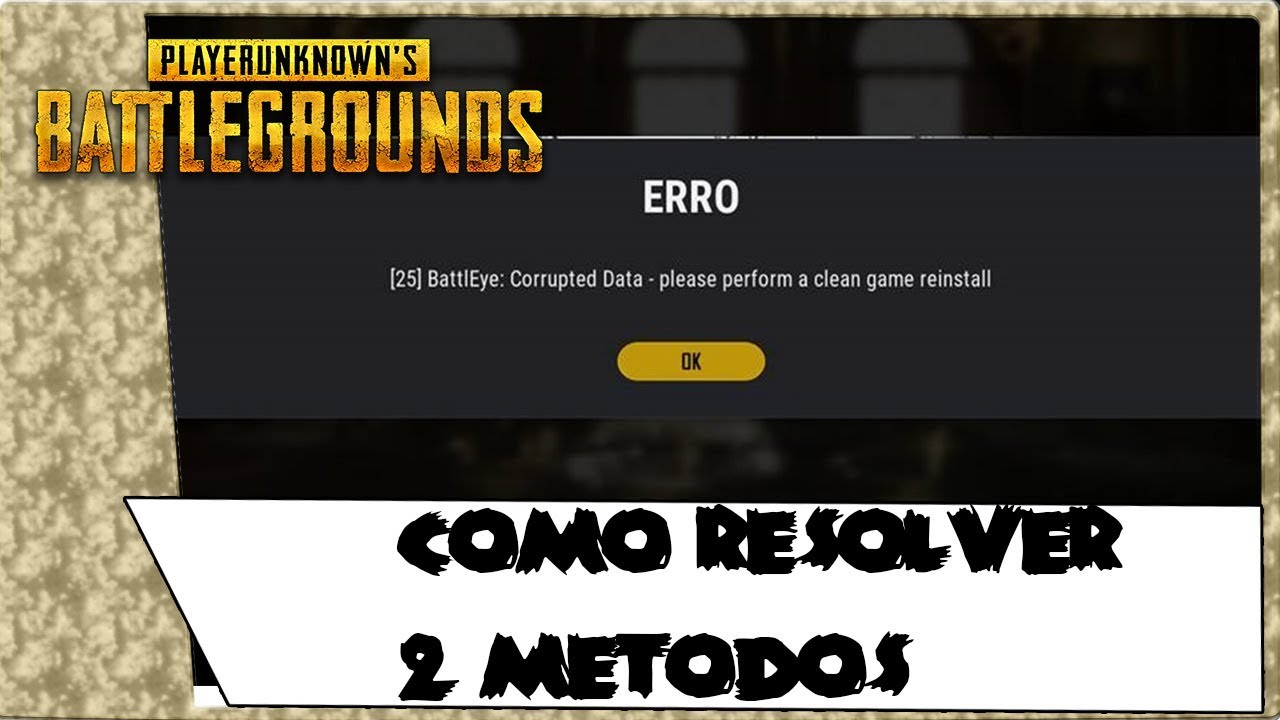 PUBG - BattEye: Corrupted - please perform a clean game reinstall