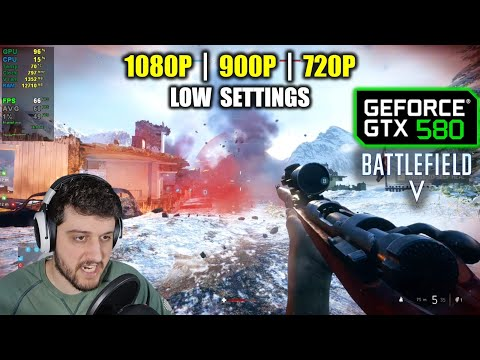 GTX 580 in Battlefield V / 5 - The Beast from 2010! |