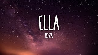 Boza - Ella (Letra/Lyrics)