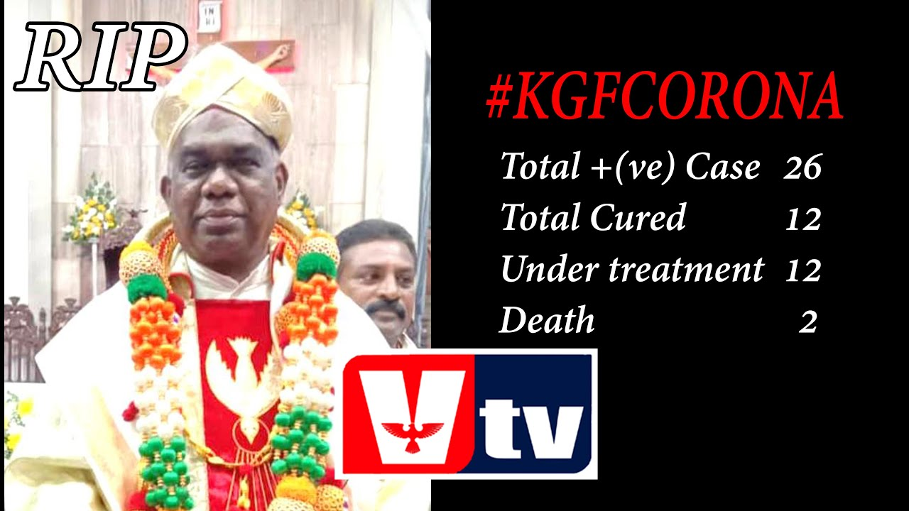 KGF VTV NEWS- KGF Corona Details-St Treasers Church Priest Death- New BEO- MC at work