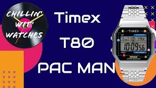 Timex T80 PAC MAN  Best Retro Digital Watch?