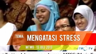 Mario Teguh Golden Ways - Mengatasi Stress (Full)