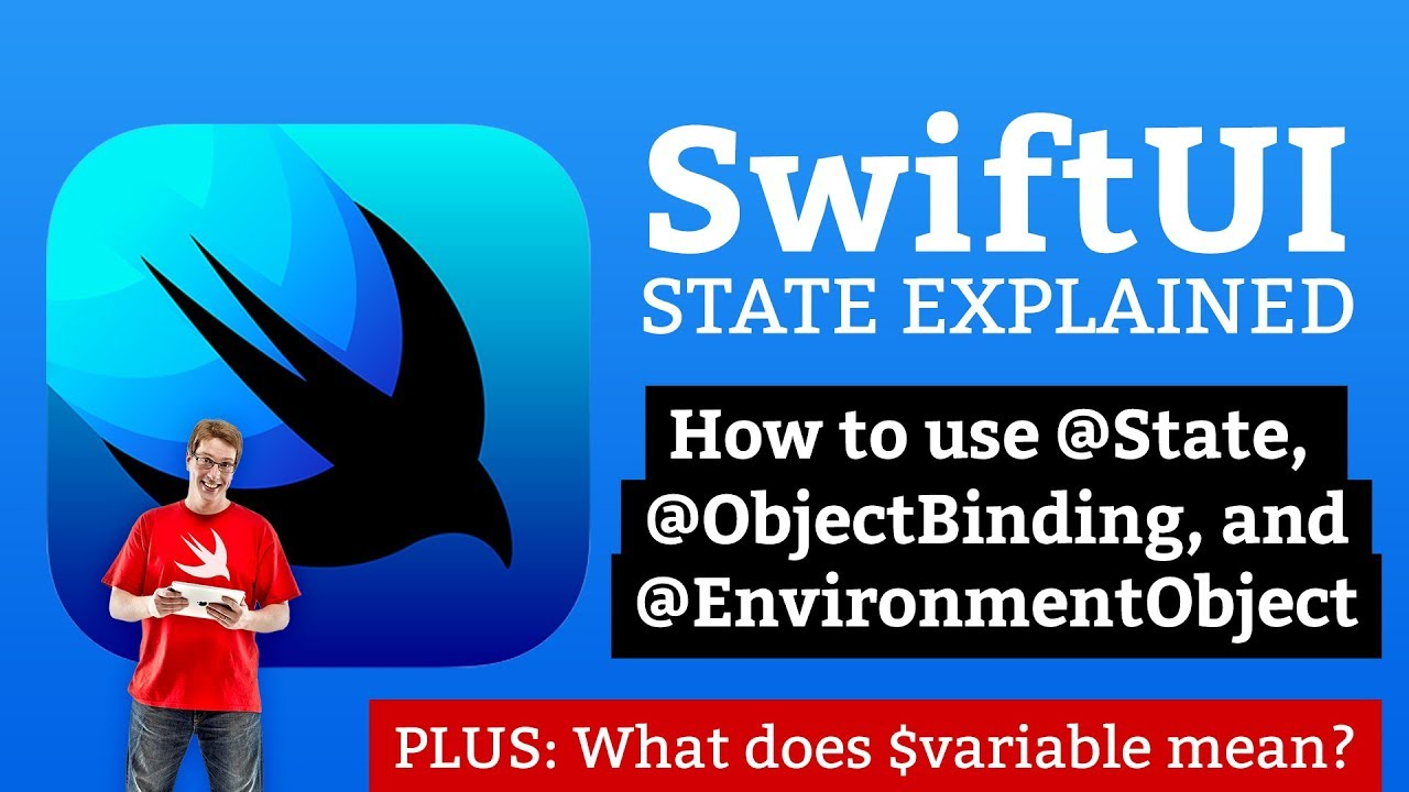 SwiftUI Tutorial: What's the difference between @State, @ObjectBinding, and @EnvironmentObject?