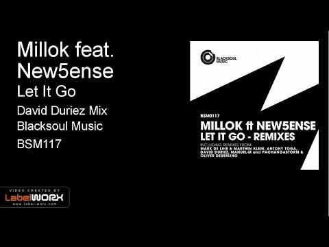 Millok feat. New5ense - Let It Go (David Duriez Mix)