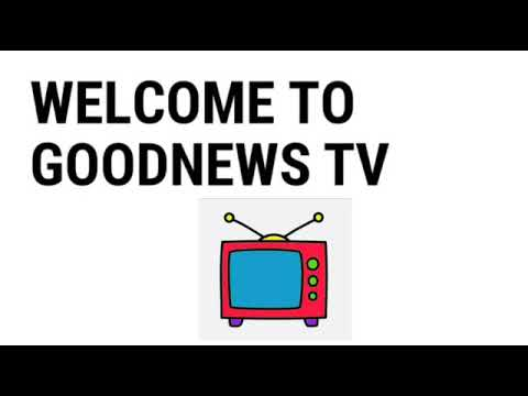 Download Welcome to Goodnews Ent. TV, SUBSCRIBE Today!!!