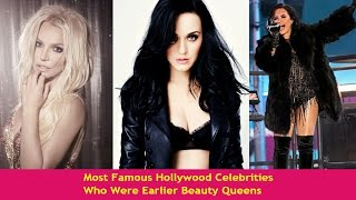 Video Most Famous Hollywood Celebrities Who Were Once Beauty Queens download MP3, 3GP, MP4, WEBM, AVI, FLV Juni 2018
