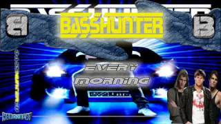 BassHunter - Every Morning (Michael Mind Remix Edit)