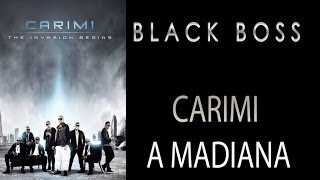 Black Boss TV 2013 - Carimi a Madiana (Baby I Miss You)