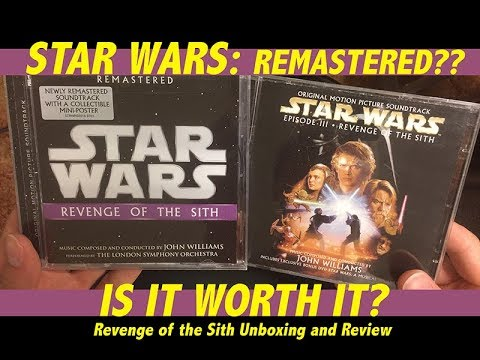 Star Wars Remastered Soundtracks Are They Worth It Revenge Of The Sith Unboxing And Review Youtube