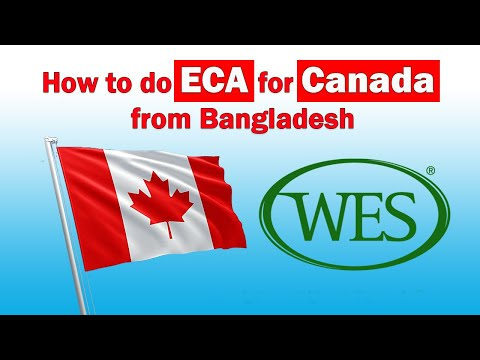 How To Do ECA For Canada From Bangladesh | Express Entry Canada Immigration WES ECA Process From BD