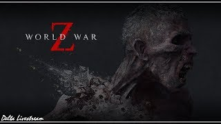 World War Z pt.3 - w/Chola, Aco, Xeron