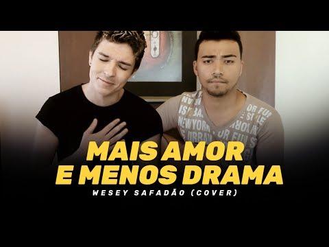 Mais Amor e Menos Drama - Henrique e Juliano