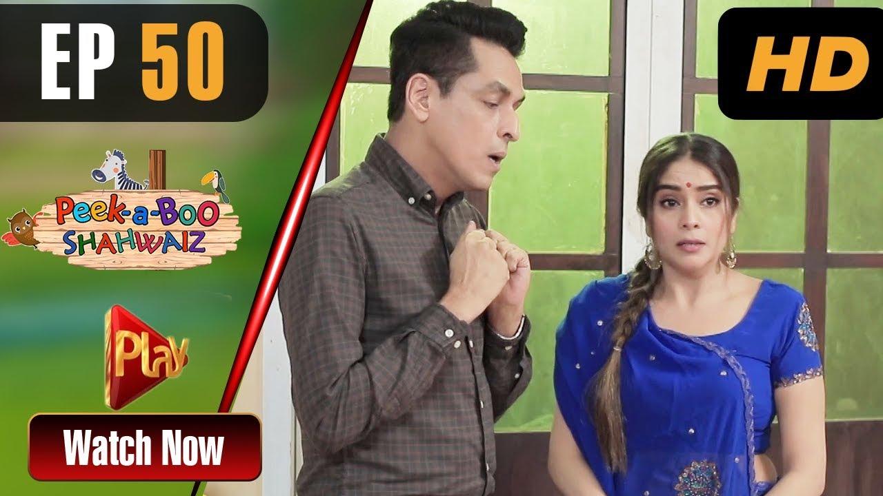 Peek A Boo Shahwaiz - Episode 50 Play Tv Jul 7, 2019