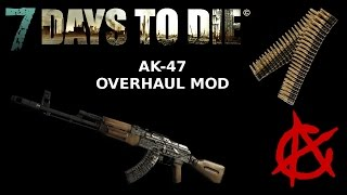 7 days to die mod ak47 overhaul mod semi auto select fire variants   a13