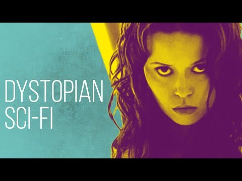 If You're a  of Dystopian Sci Fi  Watch These 8 Movies