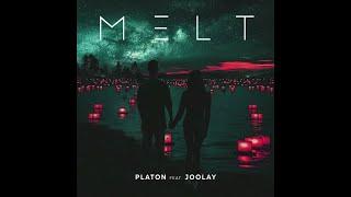 PLATON Feat JOOLAY Melt