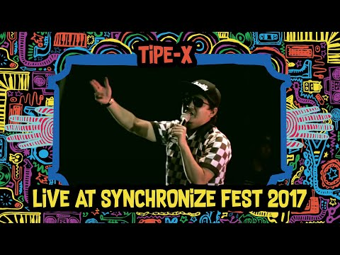 Tipe-X Live At SynchronizeFest - 6 Oktober 2017