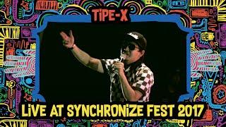 Download Tipe-X LIVE @ Synchronize Fest 2017