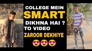How to look sexy and attractive in college || MAK LIFESTYLE||
