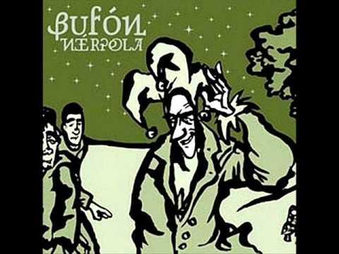 A mi buñuelo - Bufón