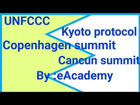 UNFCCC, kyoto protocol, Copenhagen & Cancun summit