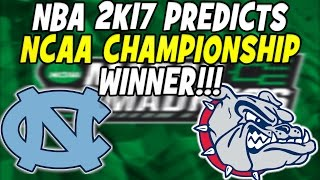 nba 2k17 predicts ncaa 2017 championship game winner gonzaga bulldogs vs north carolina tarheels