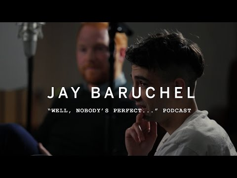 WELL, NOBODY'S PERFECT...  Jay Baruchel  PODCAST