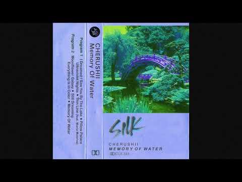 Cherushii - I Dreamed I Saw You By The Lake