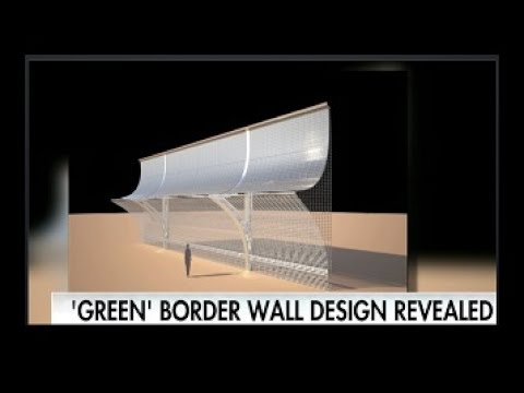 President Trump Solar Panel Border Wall With Mexico Pays