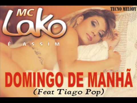 Mc Lako - Domingo de Manhã 2014 (Feat Tiago Pop) Melody