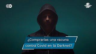 La Darknet, famosa por ser escenario de transacciones de bienes restringidos o prohibidos, suma un nuevo producto a su catálogo: las vacunas contra el covid-19. Una compra que no está exenta de riesgos...  #VacunasCovid   #Darknet    #DW