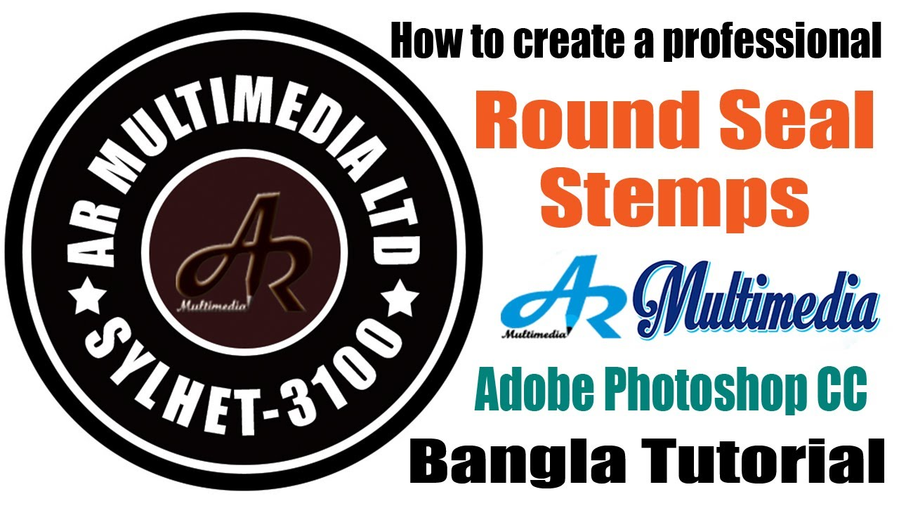 How To Create A Professional Round Stamp Seal In Adobe Photoshop Cc By Asith Roy AR Multimedia
